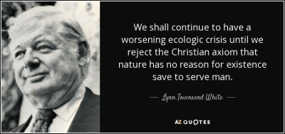 372.quote-we-shall-continue-to-have-a-worsening-ecologic-crisis-until-we-reject-the-christian-lynn-townsend-white-82-84-18